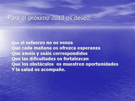 Para el próximo 2013 os deseo